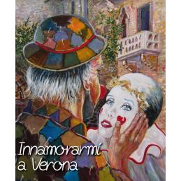 """Cartolina artistica di Beniamino Ajroldi  in oleografia su cartoncino """"Innamorarmi ancora a Verona"""""""